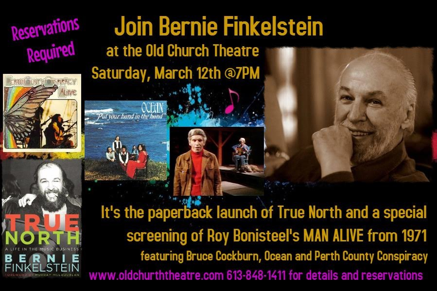 QUINTE WEST - Long considered a pioneer in the Canadian music business, as  well as a producer, manager, entrepreneur and author, Bernie Finkelstein  will ...